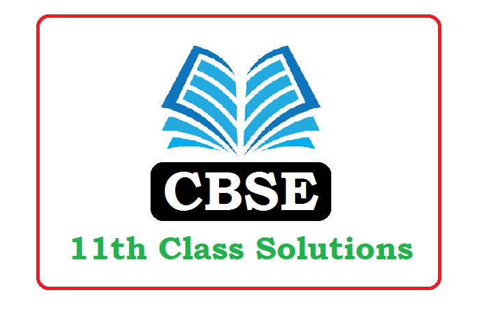 CBSE 11th Solutions 2021 (*All Subject) Pdf Download
