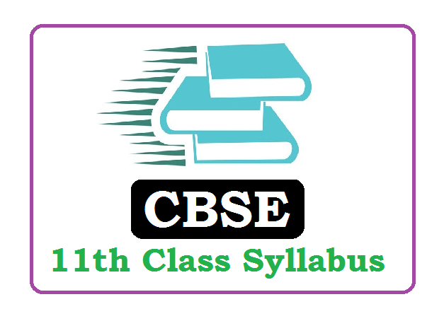 CBSE 11th Class Syllabus 2021 (*All Subject) Pdf Download