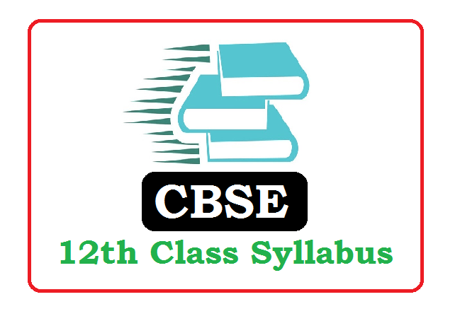 CBSE 12th Class Syllabus 2020 (*All Subject) Pdf Download