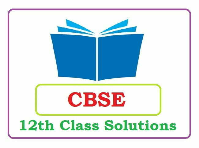 CBSE 12th Solutions 2020 (*All Subject) Pdf Download
