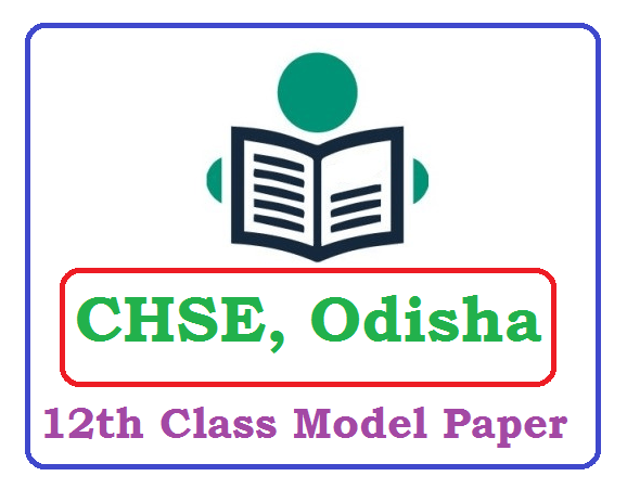 CHSE Odisha Plus Two Model Paper 2020 Blueprint (*All Subject) Pdf Download
