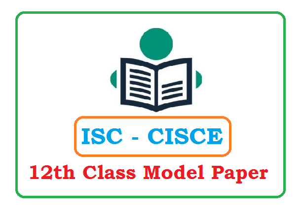 ISC 12th Specimen Question Papers 2020