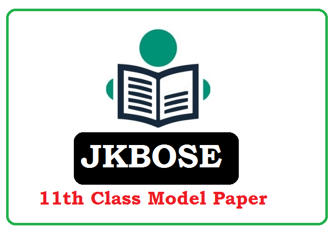 JKBOSE 11th Class Model Paper 2021 Blueprint (*All Subject) Pdf Download