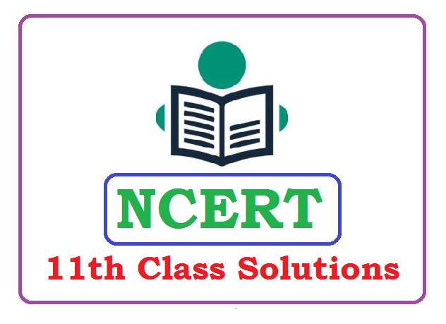 NCERT 11th Class Solutions 2020 (*All Subject) Pdf Download
