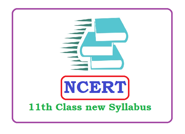 NCERT 11th Class Syllabus 2020 Pdf Download