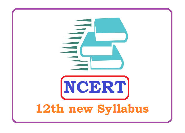 NCERT 12th Syllabus 2020 (*All Subject) Pdf Download