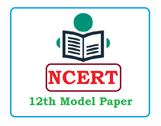 NCERT 12th Model Paper 2020 NCERT 12th Class Solutions 2020
