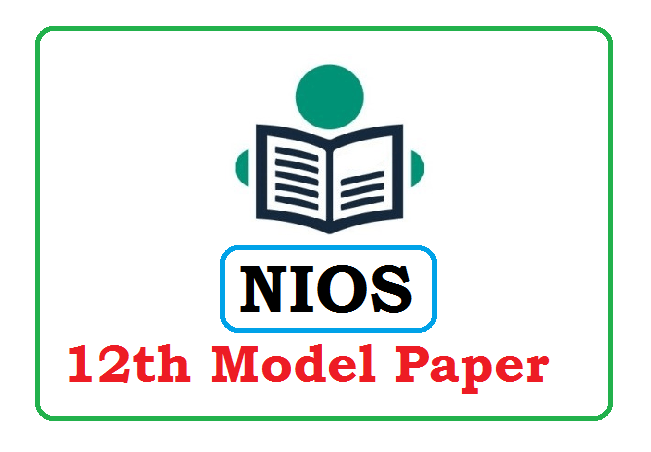 NIOS 12th Model Paper 2020 for Syllabus & Solution