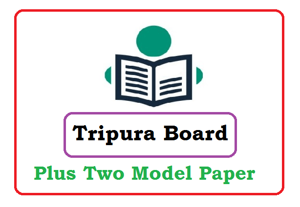 TBSE +2 Question Paper 2021 Blueprint (* All Subject) Pdf Download