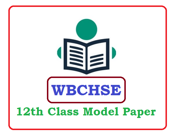 WBCHSE 12th Class Question Paper 2020 Blueprint (*All Subject) Pdf Download